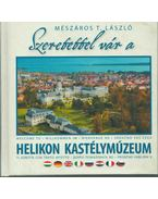 Szeretettel vár a Helikon Kastélymúzeum - Mészáros T. László