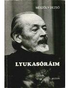 Lyukasóráim - Mészöly Dezső