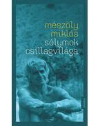 Sólymok csillagvilága - Mészöly Miklós