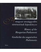 A magyar országgyűlés történetének képeskönyve - Mezey Barna