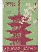 Az igazi Japán (dedikált) - Mezey István