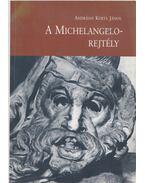 A Michelangelo-rejtély (dedikált)