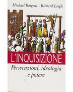 L'inquisizione - Michael Baigent, Richard Leigh