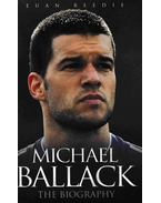 Michael Ballack The Biography