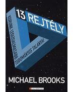 13 rejtély - Michael Brooks