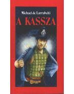 A kassza - Michael de Larrabeiti