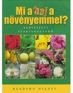 Mi a baj a növényemmel? - Michael Ernst