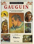 Gauguin - Eine faszinierende Entdeckungsreise durch die Welt des Künstlers - Michael Howard