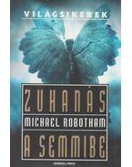 Zuhanás a semmibe - Michael Robotham