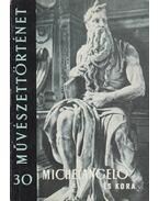 Michelangelo és kora