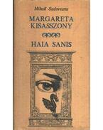 Margareta kisasszony - Haia Sanis - Mihail Sadoveanu