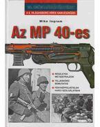 Az MP 40-es - Mike Ingram
