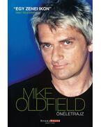 Önéletrajz - Mike Oldfield