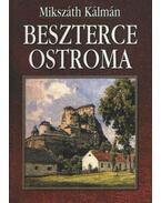 Beszterce ostroma - Mikszáth Kálmán