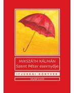 Szent Péter esernyője - Mikszáth Kálmán