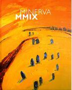 Minerva MMIX (dedikált)