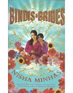 Bindis and Brides - MINHAS, NISHA