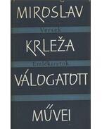 Miroslav Krleza válogatott művei - Miroslav Krleza