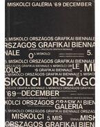 V. Miskolci Országos Grafikai Biennale