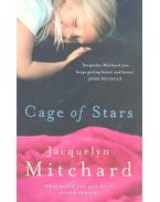 Cage of Stars - Mitchard, Jacquelyn