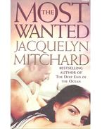 The Most Wanted - Mitchard, Jacquelyn
