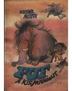 Fuf, a kismammut - Mitipov, Vlagyimir