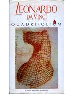 Leonardo da Vinci: Quadrifolium - Mladen Machiedo