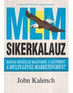 MLM-sikerkalauz - Kalench, John