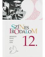 Színes irodalom 12. - Mohács Károly