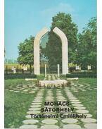 Mohács-Sátorhely - Történelmi emlékhely