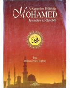 A Kegyelem Prófétája: Mohamed