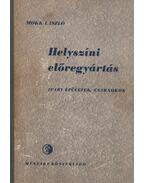 Helyszíni előregyártás - Mokk László