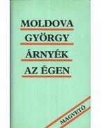 Árnyék az égen - Moldova György