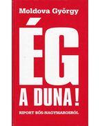 Ég a Duna! - Moldova György