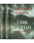 Érik a vihar I-II. - Moldova György