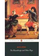 The Misanthrope and Other Plays - Moliére