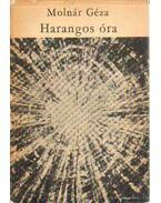 Harangos óra - Molnár Géza