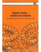 Nyitott iskola-tanuló társadalom - Monostori Anikó (szerk.), Kósa Barbara (szerk.)