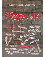 Tűzfalak - Monostori Zoltán