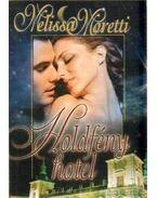 Holdfény hotel - Moretti, Melissa