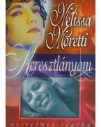 Keresztlányom - Moretti, Melissa