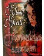 Szenvedélyes szerelem - Moretti, Melissa