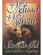 Szomjas föld - Moretti, Melissa