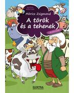 A török és a tehenek és más mesék - Móricz Zsigmond