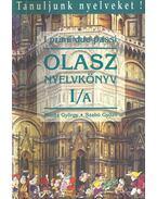 I primi due passi - Olasz nyelvkönyv I/A - Móritz György, Szabó Győző