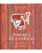 Piroska és a farkas - Mosonyi Alíz