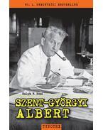 Szent-Györgyi Albert - Moss, Ralph W.