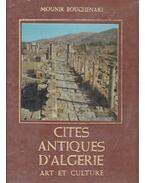 Cites Antiques d'Algerie - Mounir Bouchenaki