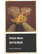 Angyalhalál - Moyes, Patricia