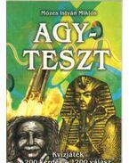 Agyteszt - Mózes István Miklós